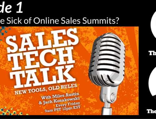 Episode 1 – Sales Tech Talk Podcast (Are People Sick of Online Sales Summits?)